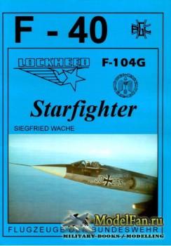 F-40 «Flugzeuge Der Bundeswehr» Nr.24 (02.1995) - Lockheed F-104G Starfight ...