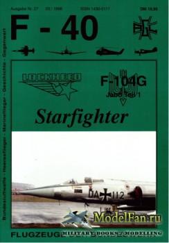 F-40 «Flugzeuge Der Bundeswehr» Nr.27 (03.1996) - F-104G Starfighter Jabo T ...