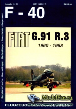 F-40 «Flugzeuge Der Bundeswehr» Nr.29 (03.1997) - Fiat G.91 R.3 1960-1968