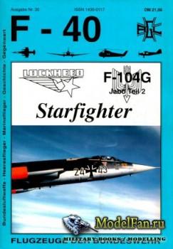 F-40 «Flugzeuge Der Bundeswehr» Nr.30 (04.1997) - Lockheed F-104G Jabo Teil ...