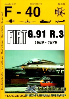 F-40 «Flugzeuge Der Bundeswehr» Nr.31 (01.1998) - Fiat G.91 R.3 1969-1979