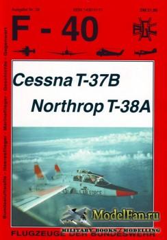 F-40 «Flugzeuge Der Bundeswehr» Nr.32 (02.1998) - Cessna T-37B, Northrop T- ...