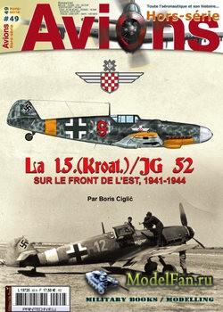 Avions Hors-Serie №49 - La 15.(Kroat.)/JG 52