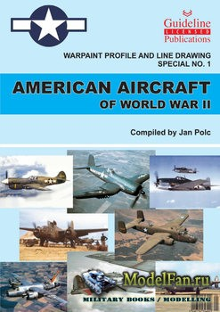 Warpaint Profile and Line Drawing Special №1 - American Aircraft of World War II