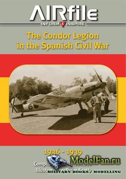 The Condor Legion in the Spanish Civil War 1936-1939 (Neil Robinson)