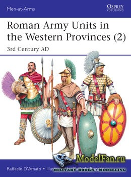 Osprey - Men at Arms 527 - Roman Army Units in the Western Provinces (2)
