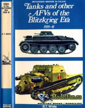 Blandford Press - Tanks and other AFVs of the Blitzkrieg Era 1939-1941