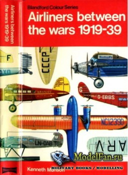 Blandford Press - Airliners between the wars 1919-1939