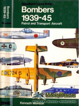 Blandford Press - Bombers 1939-1945: Patrol and Transport Aircraft