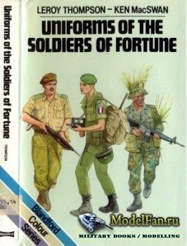 Blandford Press - Uniforms of the Soldiers of Fortune