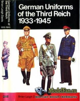 Blandford Press - German Uniforms of the Third Reich 1933-1945 in Colour
