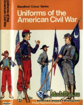 Blandford Press - Uniforms of the American Civil War
