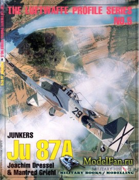 The Luftwaffe Profile Series №5 - Junkers Ju 87A