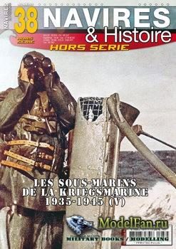 Navires & Histoire Hors-Serie №38 2019
