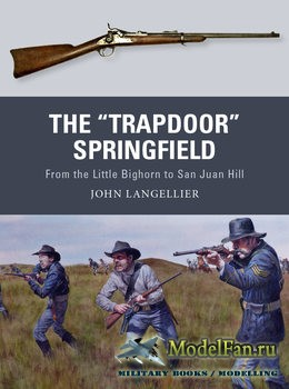 "Osprey - Weapon 62 - The ""Trapdoor"" Springfield"