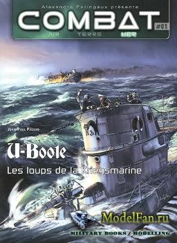 Combat Air Terre Mer №01 - U-Boote: Les Loups de la Kriegsmarine