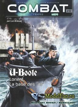 Combat Air Terre Mer №02 - U-Boote: Lorient, La Base des