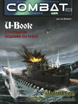 Combat Air Terre Mer №06 - U-Boote: L'incroyable Odyssee du U-123