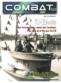 Combat Air Terre Mer №08 - U-Boote: Carl Emmermann, Dans Caraibes, au Cap e ...