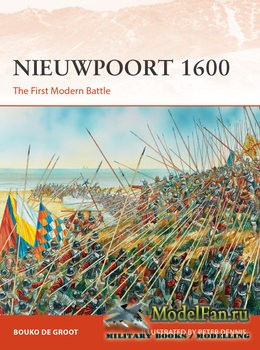 Osprey - Campaign 334 - Nieuwpoort 1600: The First Modern Battle