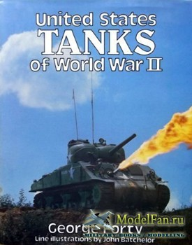 United States Tanks of World War II in Action (George Forty)