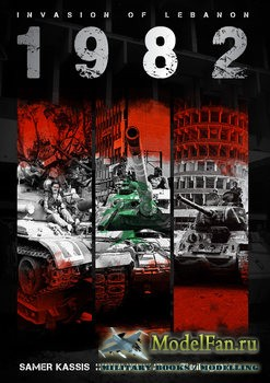 Invasion of Lebanon 1982 (Samer Kassis)