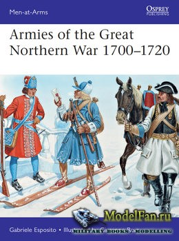 Osprey - Men at Arms 529 - Armies of the Great Northern War 1700-1720
