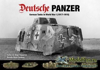 Deutsche Panzer: German Tanks in World War I (1917-1918) (Carlos de Diego V ...