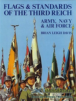 Flags and Standards of the Third Reich (Brian L. Davis)