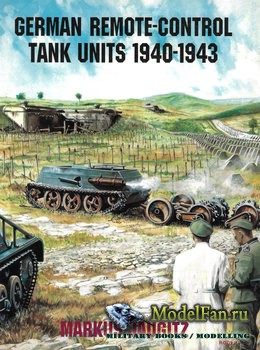 German Remote-Control Tank Units 1940-1943 (Markus Jaugitz)