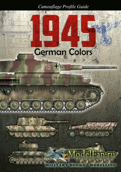 Camouflage Profile Guide - 1945 German Colors