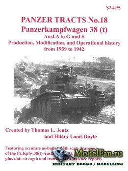 Panzer Tracts No.18 - Panzerkampwagen 38 (t) Ausf.A to G and S