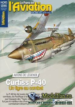 Le Fana de L'Aviation Hors-Serie №65 - Curtiss P-40: Un Tigre au Combat