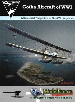 Gotha Aircraft of WWI (Jack Herris)
