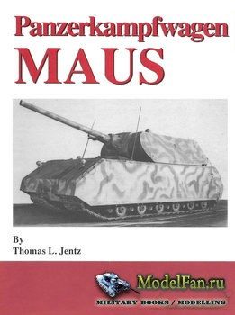 Panzerkampfwagen MAUS (Thomas L. Jentz)