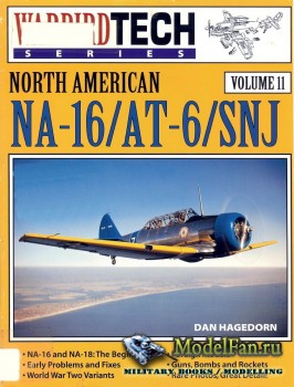 Warbird Tech Vol.11 - North American NA-16 / AT-6 / SNJ