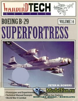 Warbird Tech Vol.14 - Boeing B-29 Superfortress