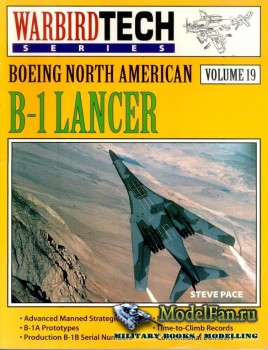 Warbird Tech Vol.19 - Boeing North American B-1 Lancer