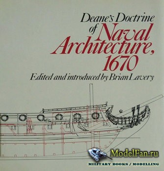 Deane's Doctrine of Naval Architecture 1670 (Brian Lavery)