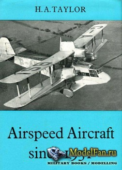 Airspeed Aircraft Since 1931 (H.A. Taylor)