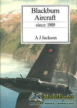 Blackburn Aircraft Since 1909 (A.J. Jackson)