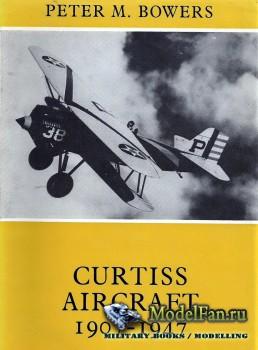 Curtiss Aircraft 1907-1947 (Peter M. Bowers)