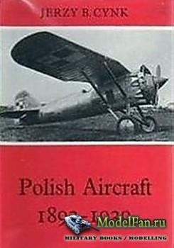 Polish Aircraft 1893-1939 (Jerzy B. Cynk)