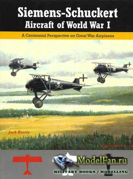 Siemens-Schuckert Aircraft of WWI (Jack Herris)