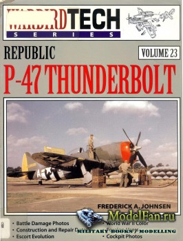 Warbird Tech Vol.23 - Republic P-47 Thunderbolt