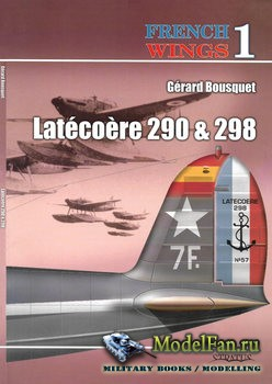French Wings №1 - Latecoere 290 & 298