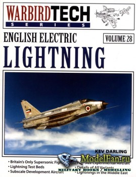 Warbird Tech Vol.28 - English Electric Lightning