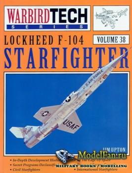 Warbird Tech Vol.38 - Lockheed F-104 Starfighter