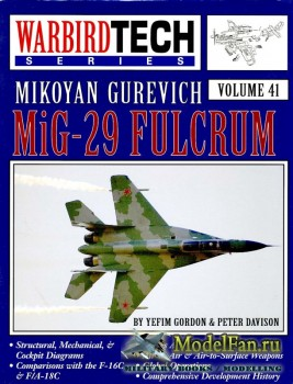 Warbird Tech Vol.41 - Mikoyan Gurevich MiG-29 Fulcrum