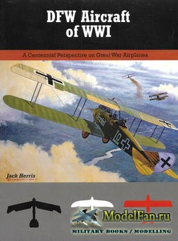 DFW Aircraft of WWI (Jack Herris)